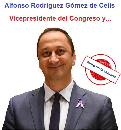Alfonso Rodríguez Gómez de Celis tonto de la semana