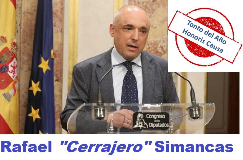 Rafael Cerrajero Simancas Tonto del año Honoris Causa