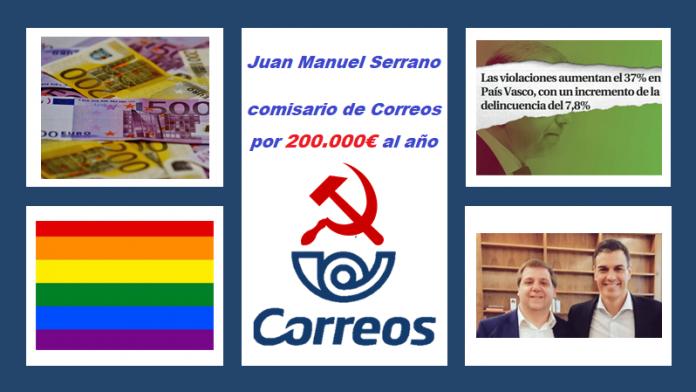 Juan Manuel Serrano Quintana Comisario Político del PSOE por 200.000 euros al año
