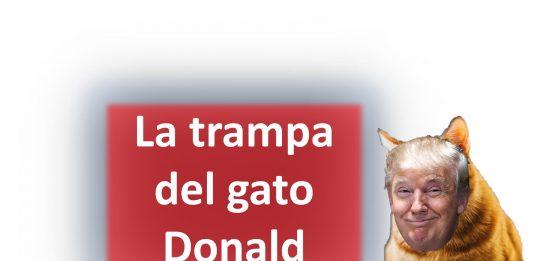 La trampa del gato Donald