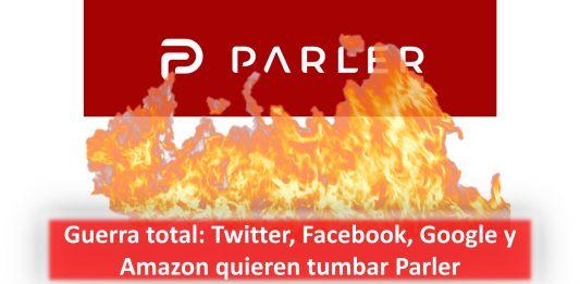 Guerra total: Twitter, Facebook, Google y Amazon quieren tumbar Parler