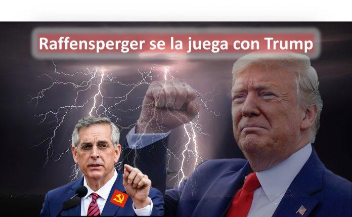Raffensperger se la juega con Trump