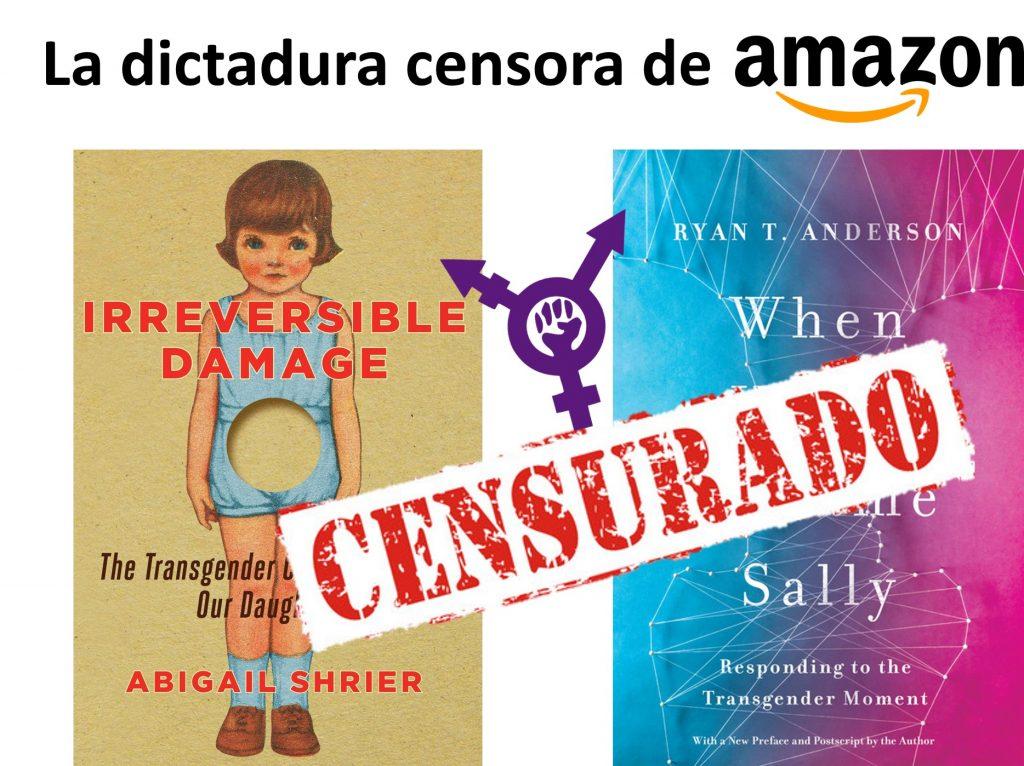 la dictadura de Amazon y el lobby trans