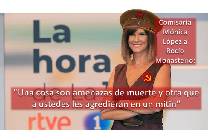 Comisaria Mónica López a Rocío Monasterio TVE