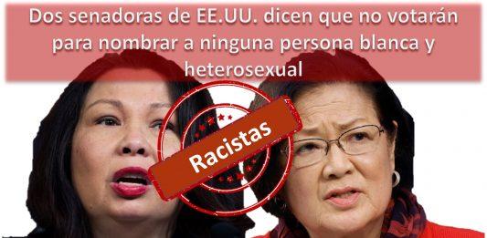 Dos senadoras racistas