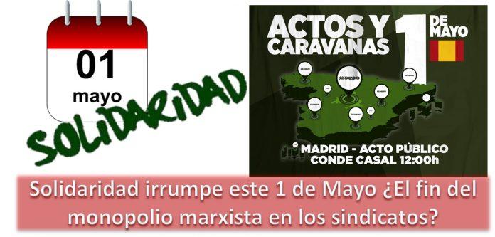 Solidaridad irrumpe este 1 de Mayo El fin del monopolio marxista en los sindicatos.png