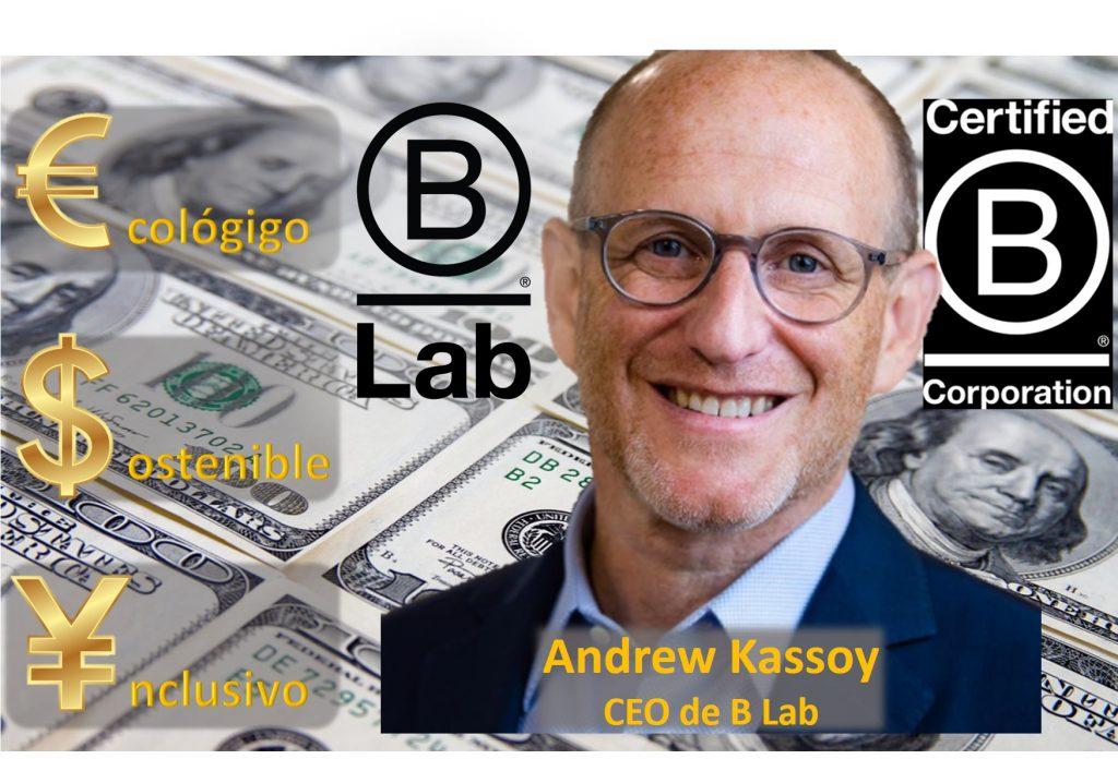 Andrew Kassoy B Lab forrándose con la ideología woke en las empresas