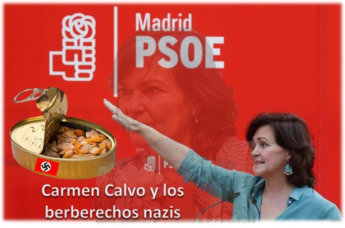 Carmen Calvo y los Berberechos Nazis