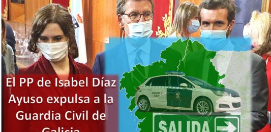 El PP de Isabel Díaz Ayuso expulsa a la Guardia Civil de Galicia