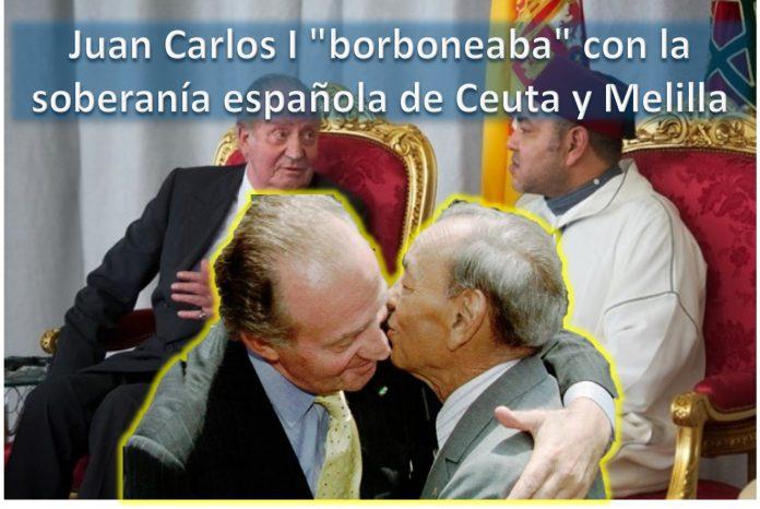 Juan Carlos I borboneaba con la soberanía española de Ceuta y Melilla
