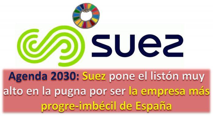 Suez España pugna por ser la empresa más progre imbécil de España
