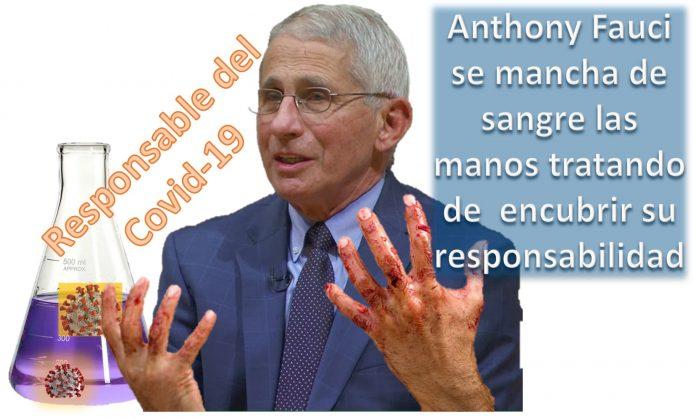 Anthony Fauci se mancha de sangre las manos tratando de encubrir su responsabilidad