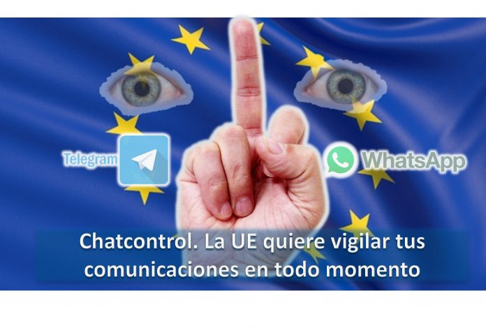 Chatcontrol. La Unión Europea acaba con la privacidad en las comunicaciones
